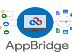 Với AppBridge chuyển các tài liệu dễ dàng lên G Suite